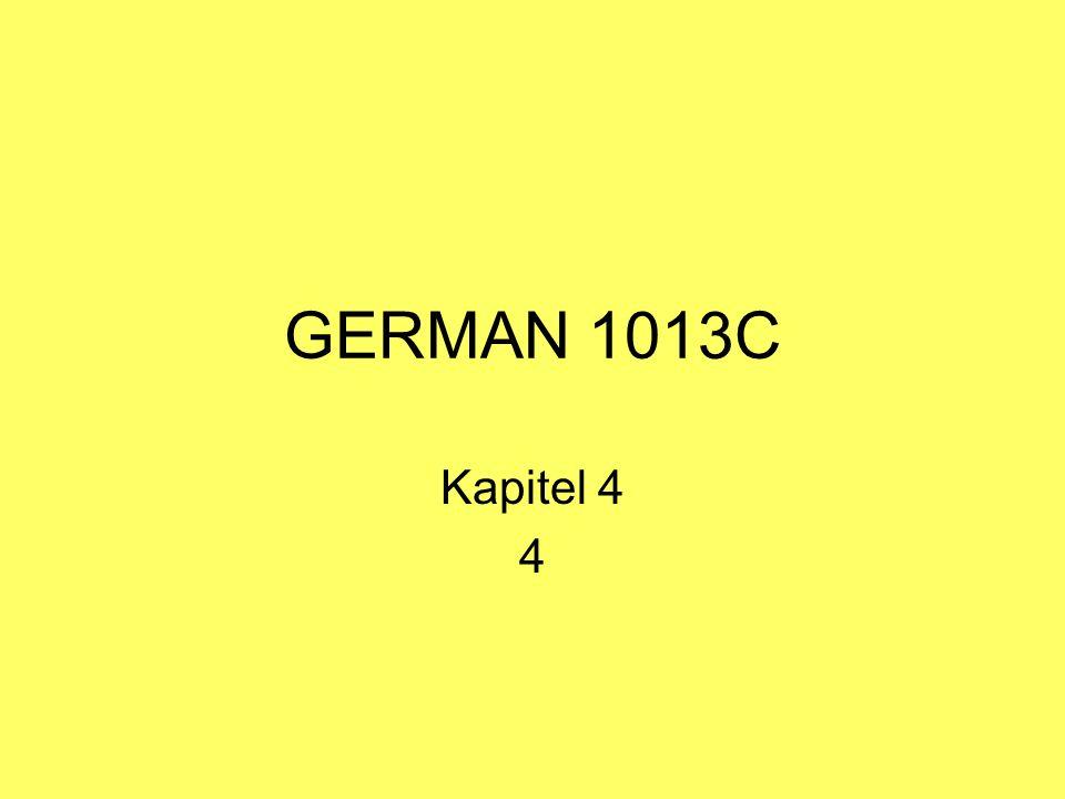GERMAN 1013C Kapitel 4 4