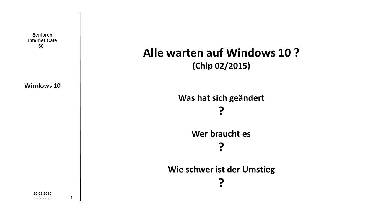 Senioren Internet Cafe 60+ Windows 10 26.02.2015 E. Clemens 12 Windows Explorer