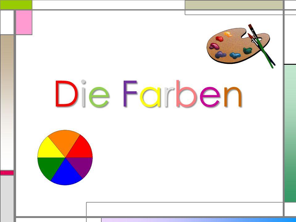 Die FarbenDie FarbenDie FarbenDie Farben