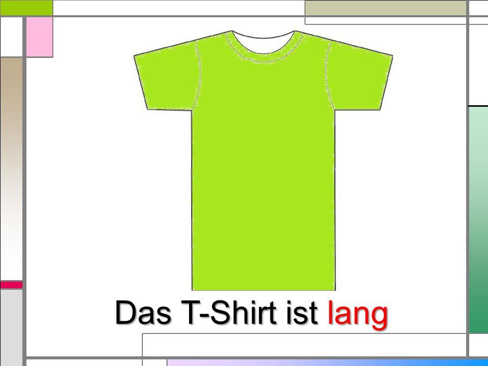 Das T-Shirt ist lang