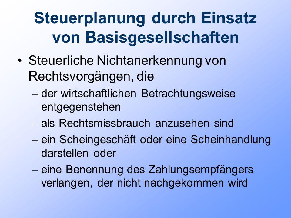 Basisgesellschaft Niedrigsteuerländer bzw.