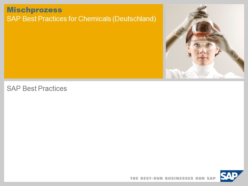 Mischprozess SAP Best Practices for Chemicals (Deutschland) SAP Best Practices