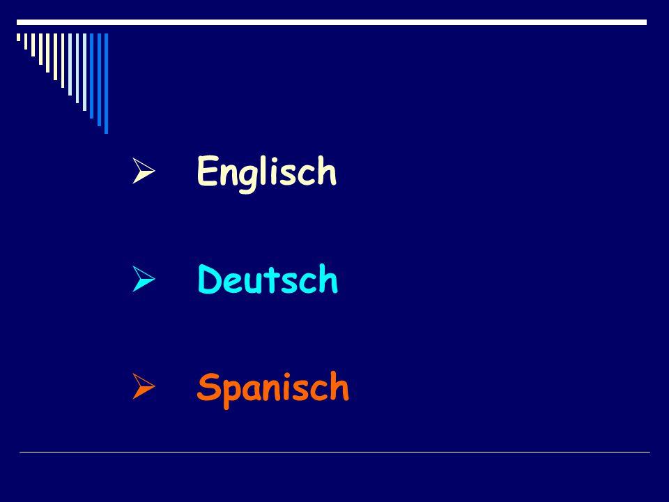  Englisch  Deutsch  Spanisch