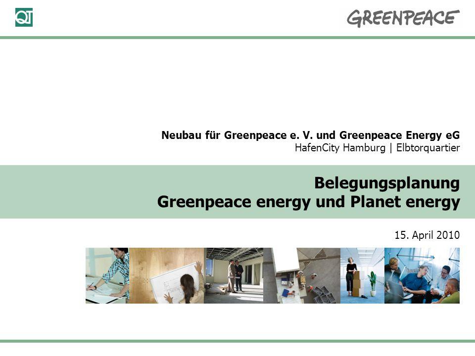 15. April 2010 Seite 1 Neubau für Greenpeace e. V.
