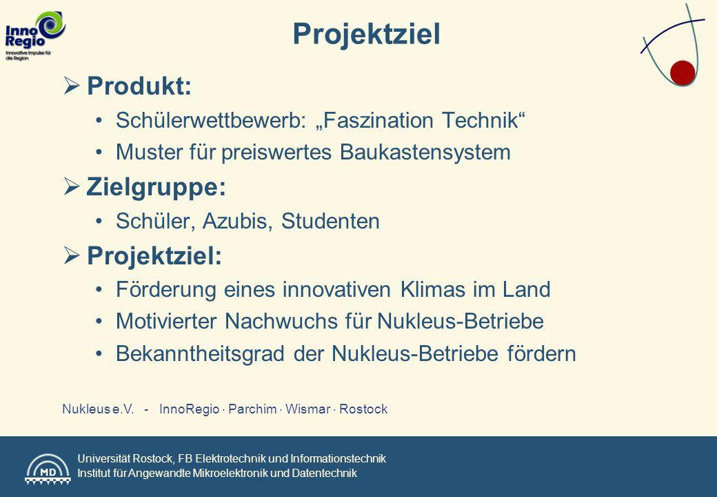 Universität Rostock, FB Elektrotechnik und Informationstechnik Institut für Angewandte Mikroelektronik und Datentechnik Nukleus e.V.