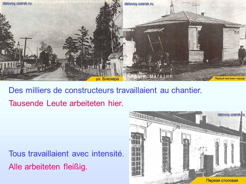 Des constructeurs sont arrivés sur les lieux le 9 novembre 1945. C′est le jour de naissence d′Ozersk. Am 9 November 1945 sind die Erbauer gekommen. Da