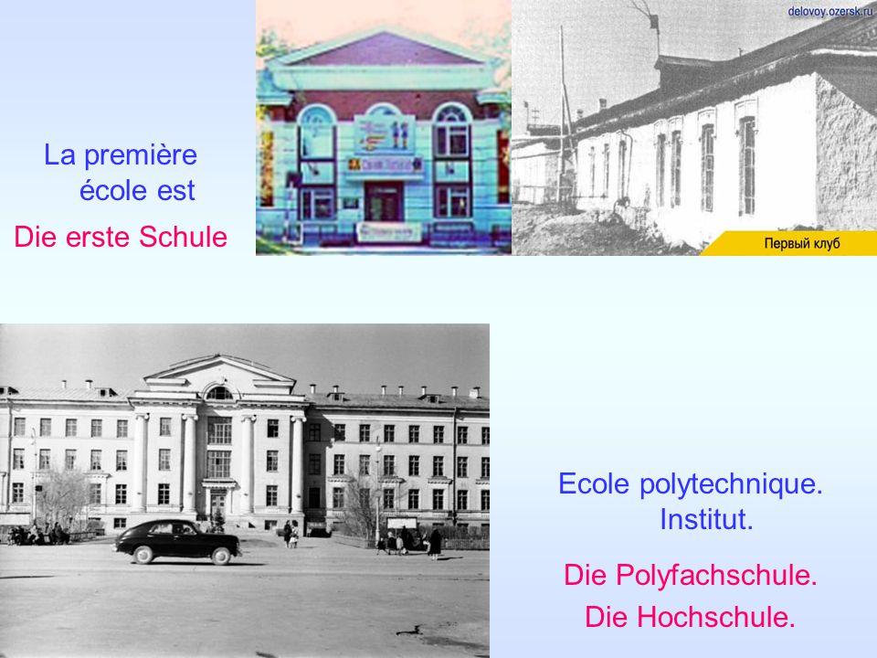 La première école est Die erste Schule Ecole polytechnique.