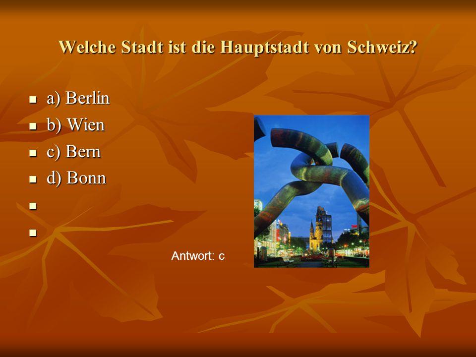 Welche Stadt ist die Hauptstadt von Schweiz.
