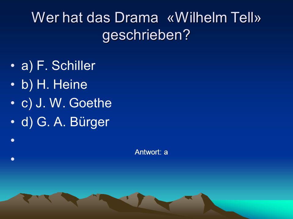 Welche Stadt ist die Hauptstadt von Schweiz? a) Berlin a) Berlin b) Wien b) Wien c) Bern c) Bern d) Bonn d) Bonn Antwort: с