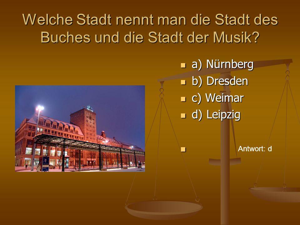Welche Stadt nennt man die Stadt des Buches und die Stadt der Musik.