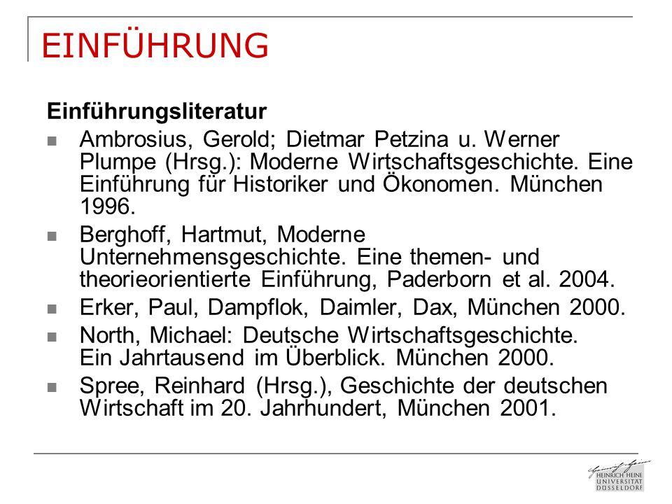 EINFÜHRUNG Einführungsliteratur Ambrosius, Gerold; Dietmar Petzina u.