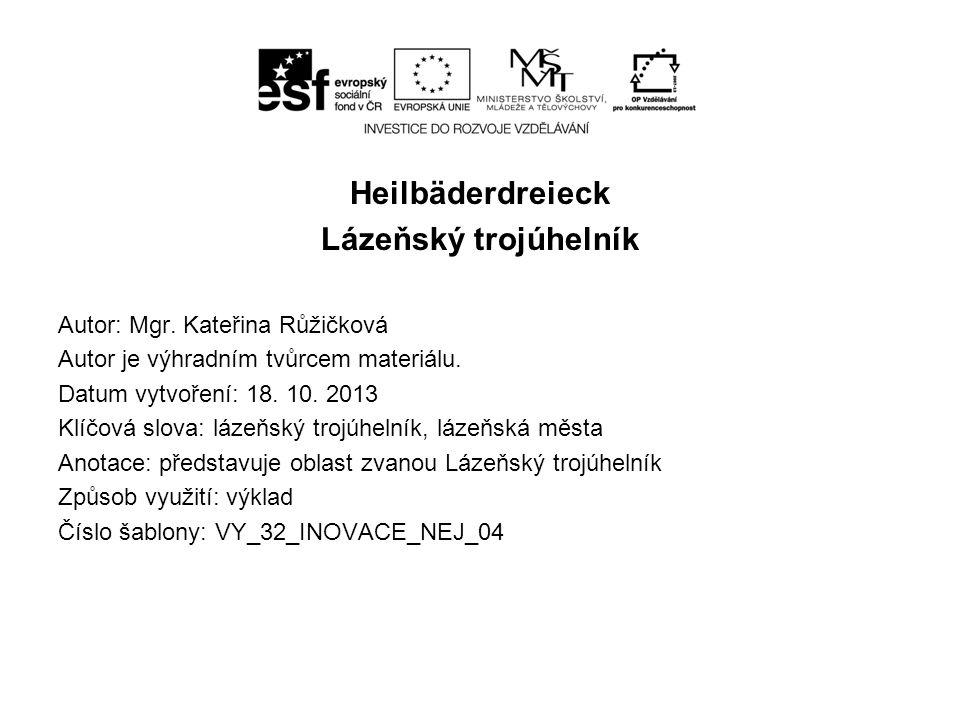 Heilbäderdreieck Lázeňský trojúhelník Autor: Mgr.