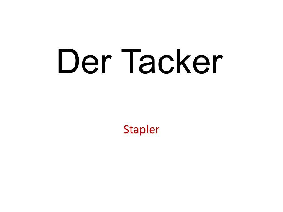 Der Tacker Stapler