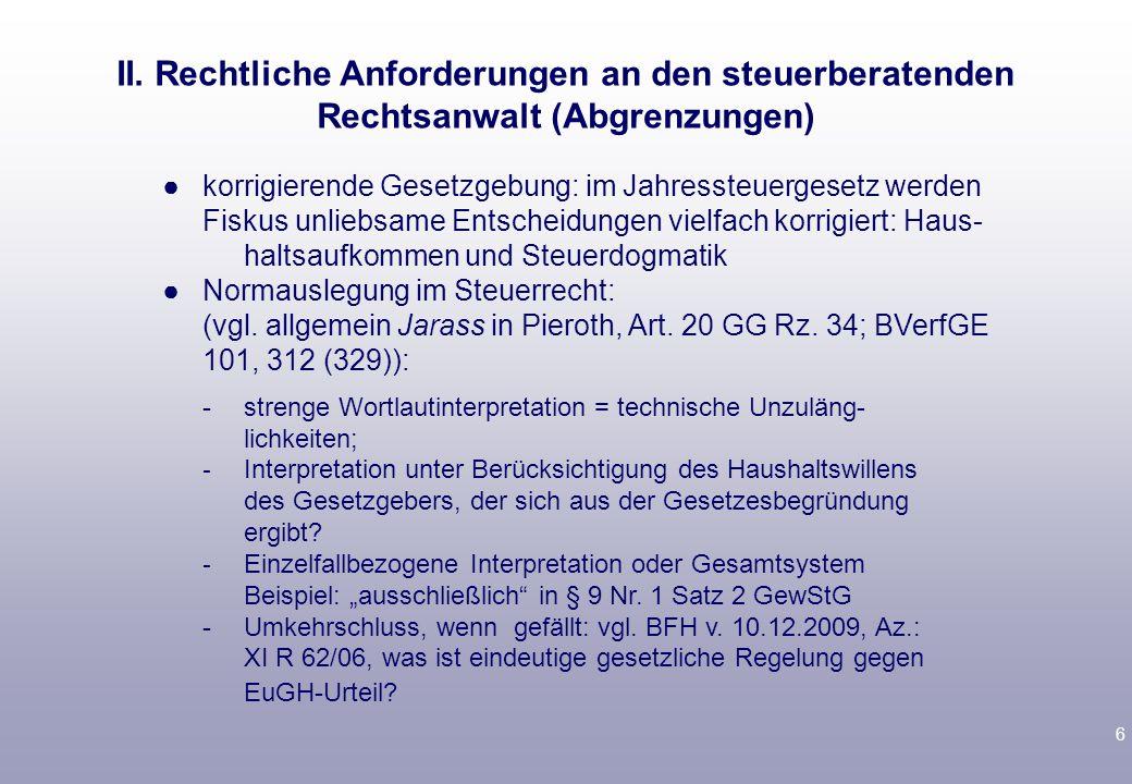 7 3.Beratung Rechtspflichten des Rechtsanwaltes aus dem Beratungsvertrag: Grundpflichten (vgl.