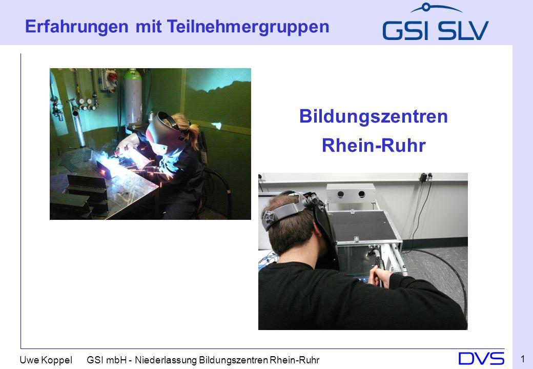 Uwe Koppel GSI mbH - Niederlassung Bildungszentren Rhein-Ruhr Bildungszentren Rhein Ruhr Erfahrungen mit Teilnehmergruppen Bildungszentren Rhein-Ruhr