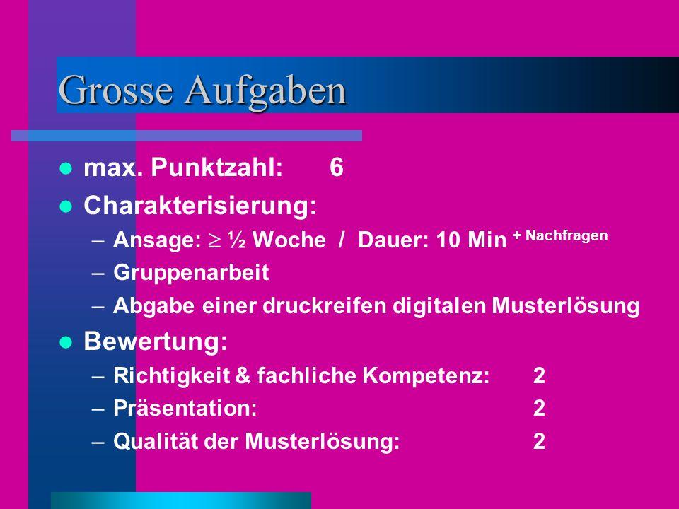 Grosse Aufgaben max.