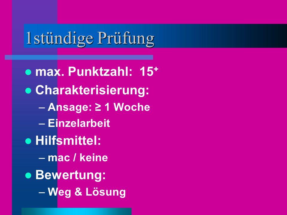 1stündige Prüfung max.