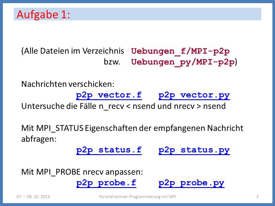 Aufgabe 1: Parallelrechner-Programmierung mit MPI207.