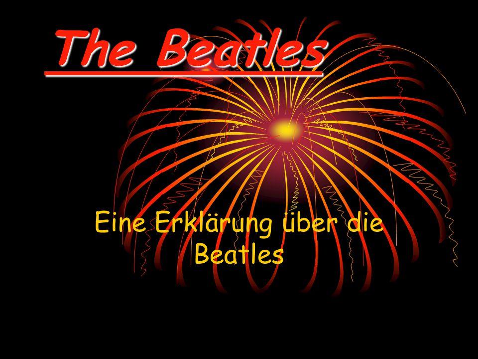 The Beatles Eine Erklärung über die Beatles