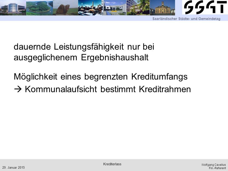 """Saarländischer Städte- und Gemeindetag Wolfgang Cavelius Fin.-Referent Rahmenbedingungen Krediterlass """"alt : """"neue Kredite = 75 v.H."""