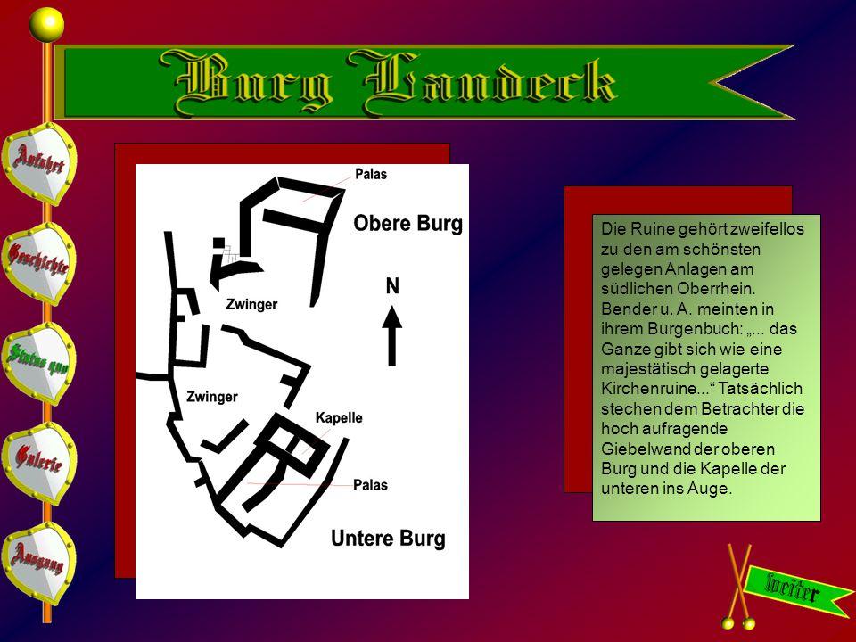 Die Ruine gehört zweifellos zu den am schönsten gelegen Anlagen am südlichen Oberrhein.