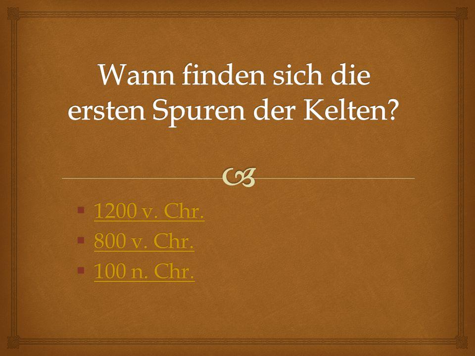 Richtige Antwort: 1200 v. Chr.