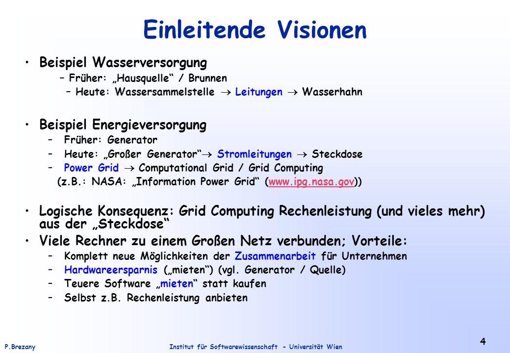 Institut für Softwarewissenschaft - Universität WienP.Brezany 65 Fragenkatalog Was ist Grid Computing.