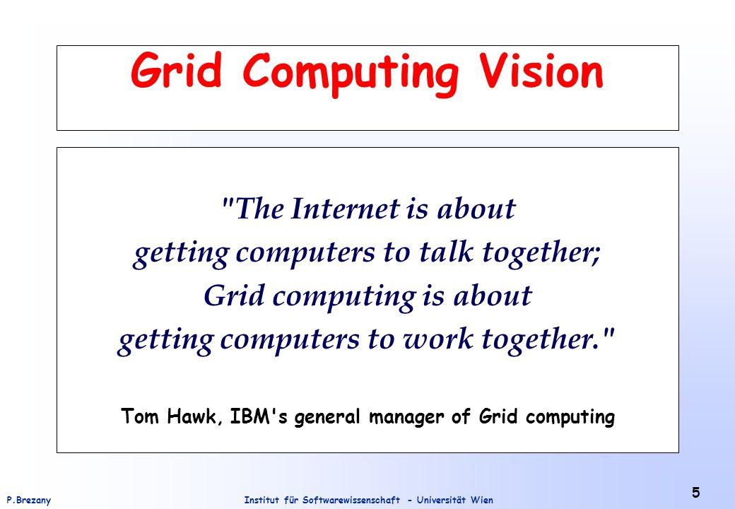 Institut für Softwarewissenschaft - Universität WienP.Brezany 56 Collaboration of GM-Services Example 3: