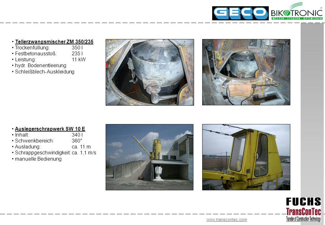 www.transcontec.com Tellerzwangsmischer ZM 350/235 Trockenfüllung:350 l Festbetonausstoß:235 l Leistung:11 kW hydr. Bodenentleerung Schleißblech- Ausk