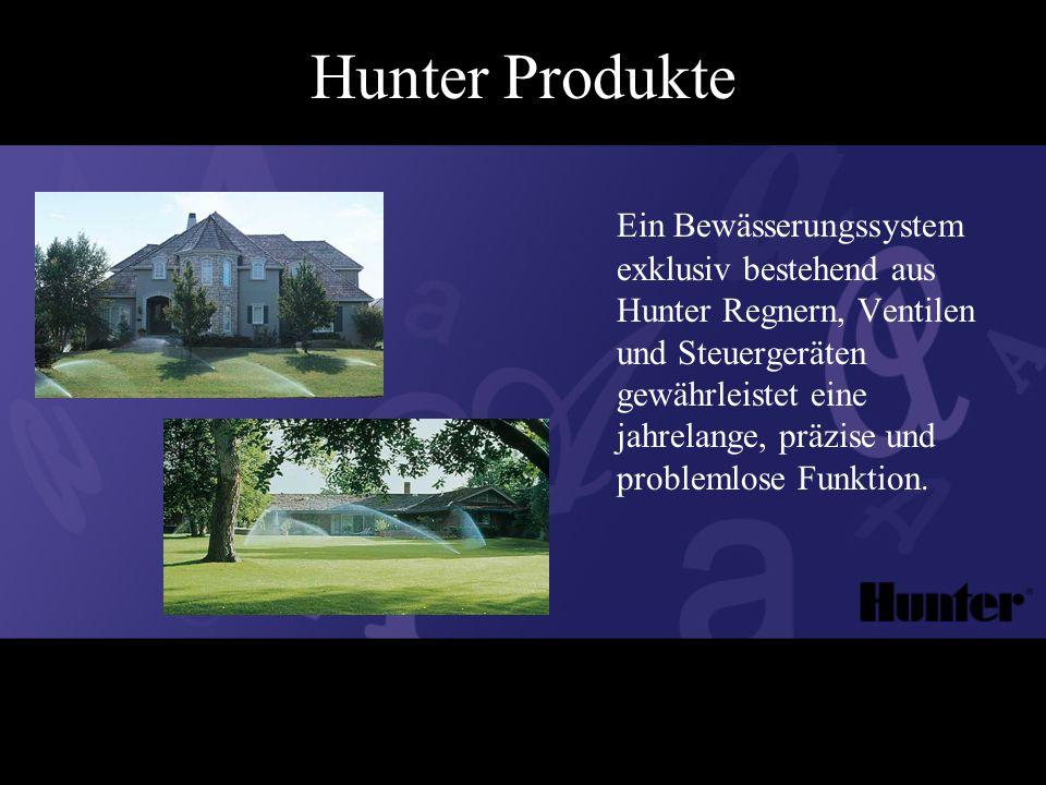 Ein Bewässerungssystem exklusiv bestehend aus Hunter Regnern, Ventilen und Steuergeräten gewährleistet eine jahrelange, präzise und problemlose Funktion.