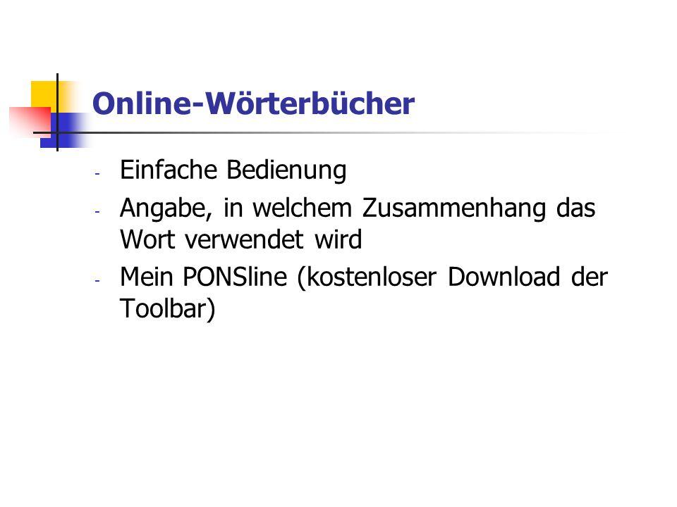 Online-Wörterbücher - Einfache Bedienung - Angabe, in welchem Zusammenhang das Wort verwendet wird - Mein PONSline (kostenloser Download der Toolbar)