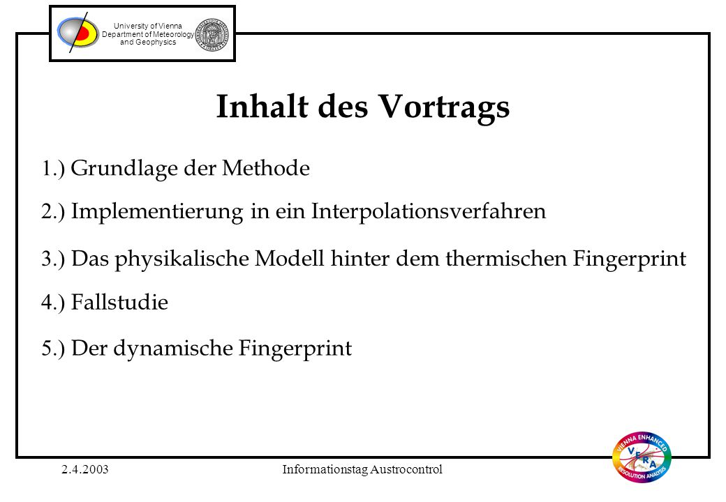 2.4.2003Informationstag Austrocontrol University of Vienna Department of Meteorology and Geophysics