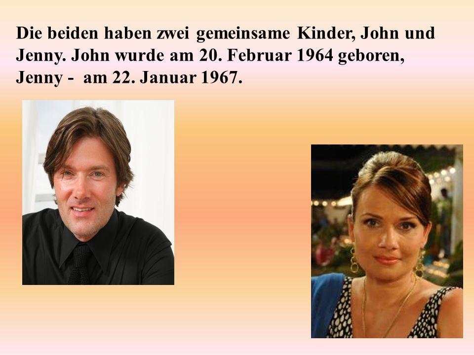 Die beiden haben zwei gemeinsame Kinder, John und Jenny. John wurde am 20. Februar 1964 geboren, Jenny - am 22. Januar 1967.