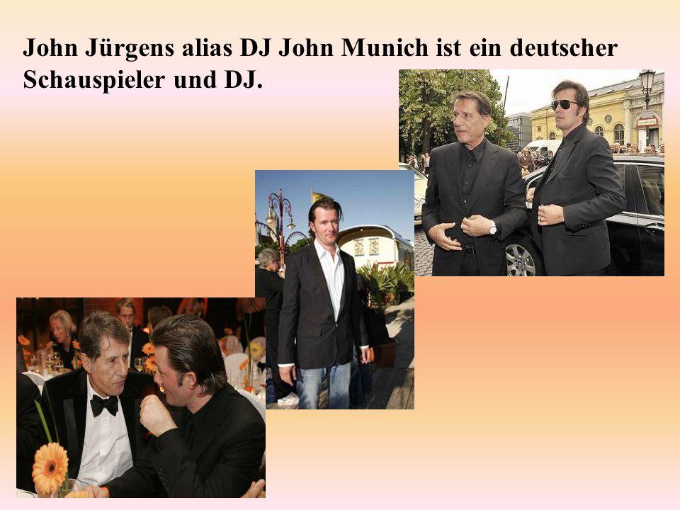 John Jürgens alias DJ John Munich ist ein deutscher Schauspieler und DJ.
