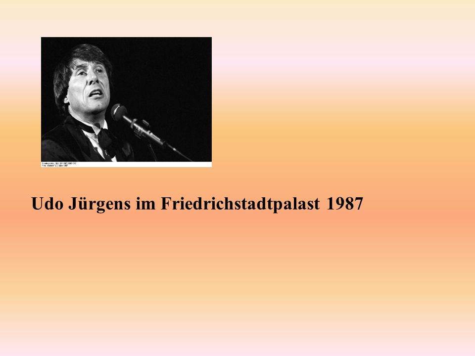 Udo Jürgens im Friedrichstadtpalast 1987