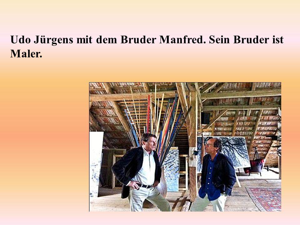 Udo Jürgens mit dem Bruder Manfred. Sein Bruder ist Maler.