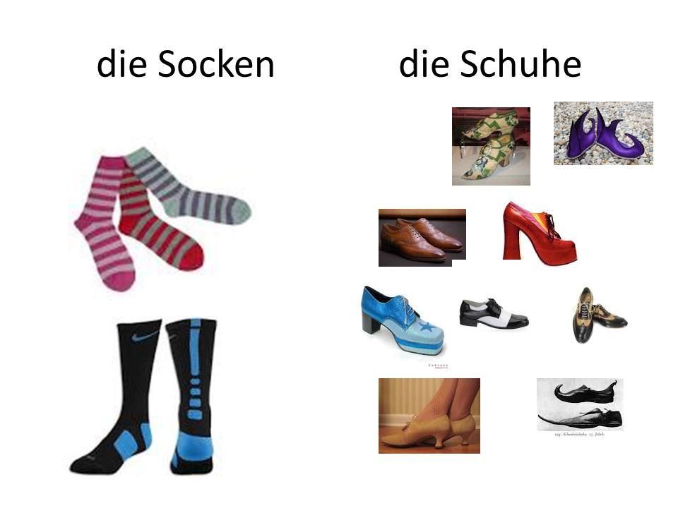 die Socken die Schuhe
