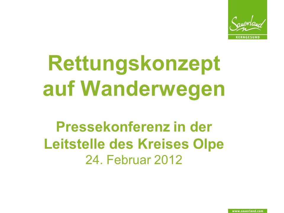 Rettungskonzept auf Wanderwegen Pressekonferenz in der Leitstelle des Kreises Olpe 24. Februar 2012
