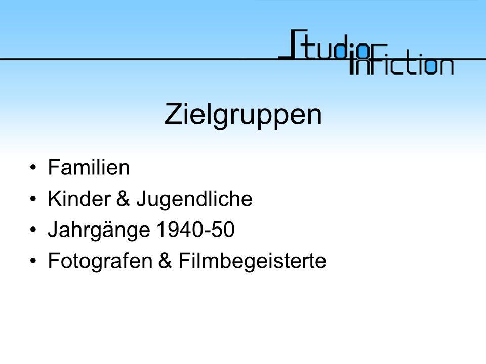Zielgruppen Familien Kinder & Jugendliche Jahrgänge 1940-50 Fotografen & Filmbegeisterte