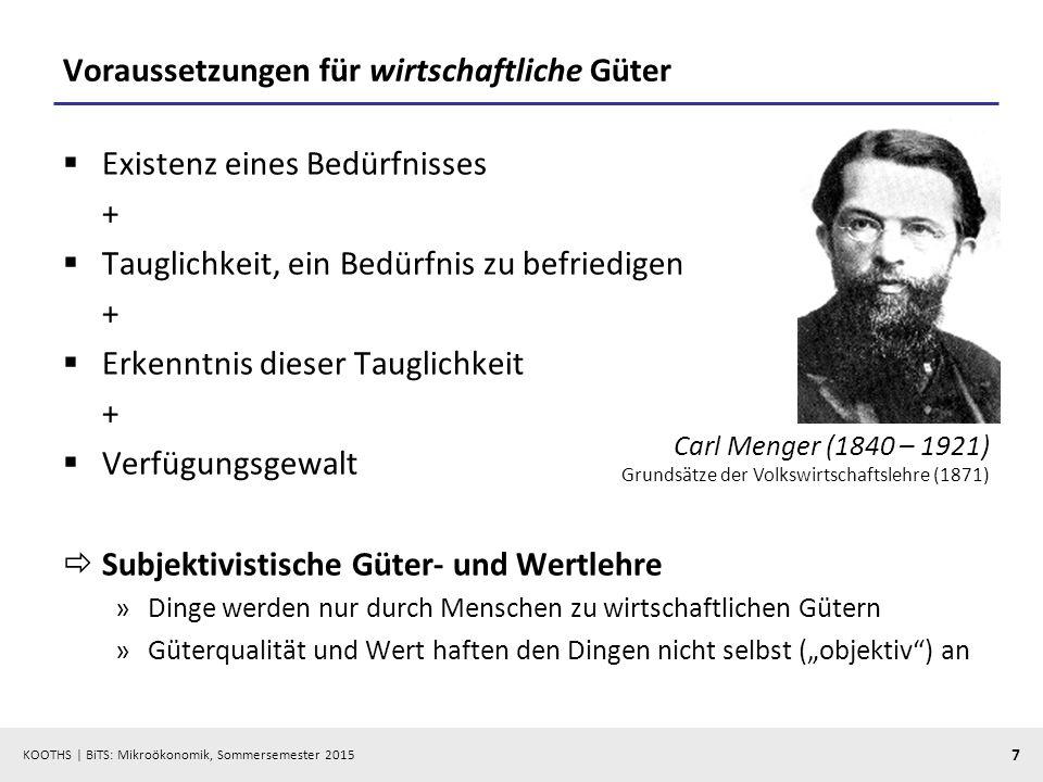 KOOTHS | BiTS: Mikroökonomik, Sommersemester 2015 8 Güterarten Quelle: Wied-Nebbeling/Schott, S.