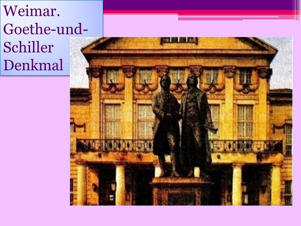 Weimar. Goethe-und- Schiller Denkmal