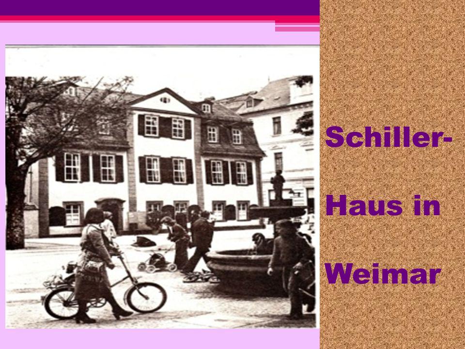 Schiller- Haus in Weimar