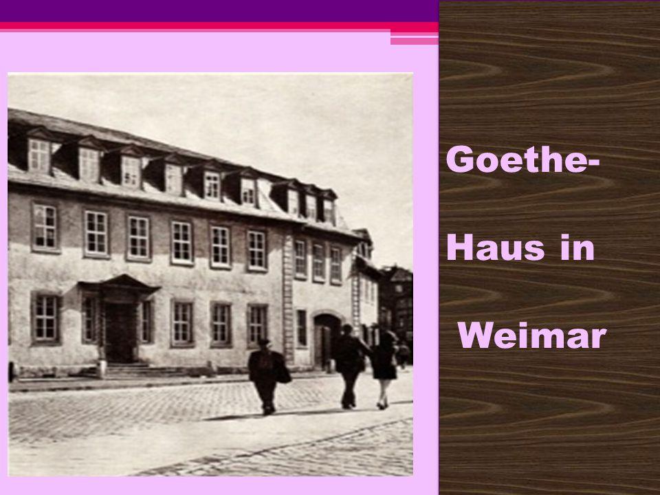 Goethe- Haus in Weimar