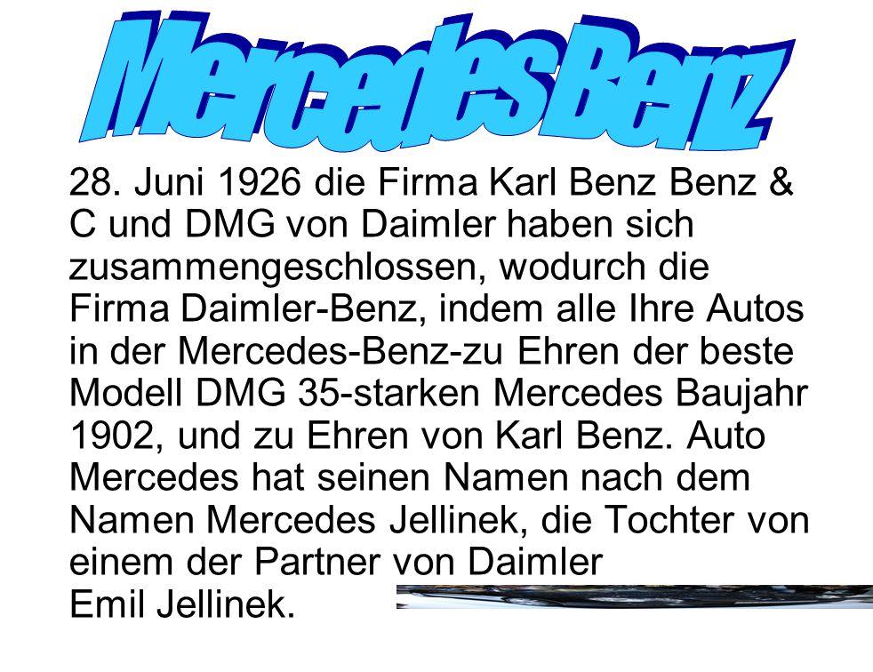 28. Juni 1926 die Firma Karl Benz Benz & C und DMG von Daimler haben sich zusammengeschlossen, wodurch die Firma Daimler-Benz, indem alle Ihre Autos i