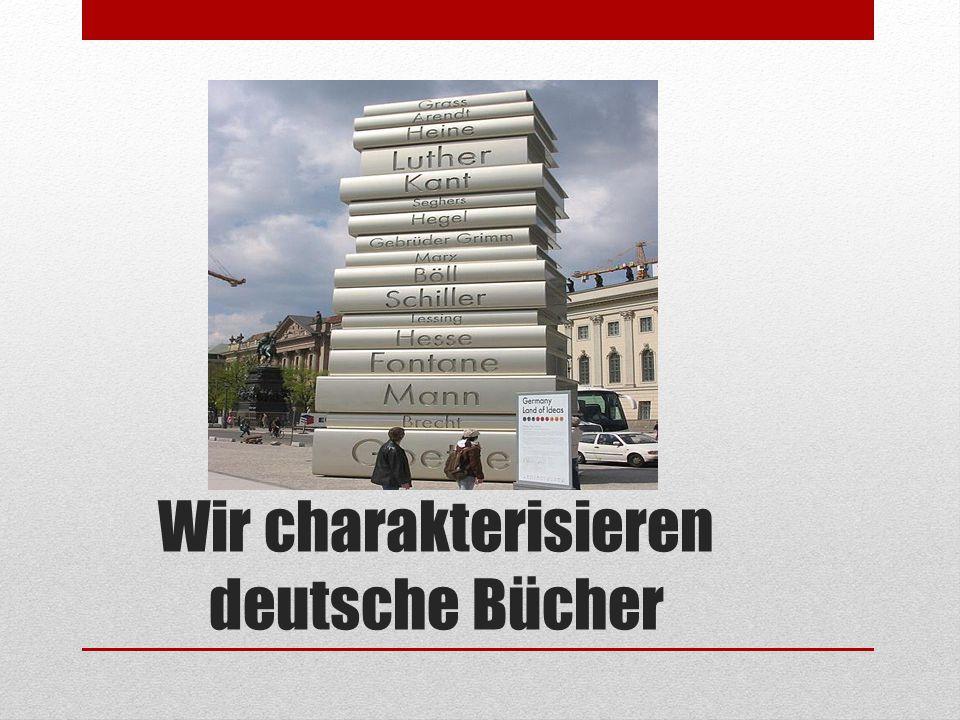 Wir charakterisieren deutsche Bücher