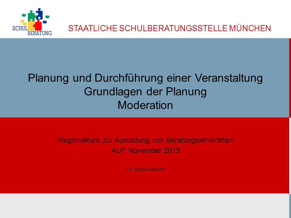 STAATLICHE SCHULBERATUNGSSTELLE MÜNCHEN Dokumentation und schriftliche Unterlagen (1) Ulbricht SBMuc 11/2013 32