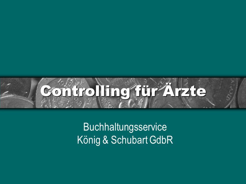 Controlling für Ärzte Buchhaltungsservice König & Schubart GdbR