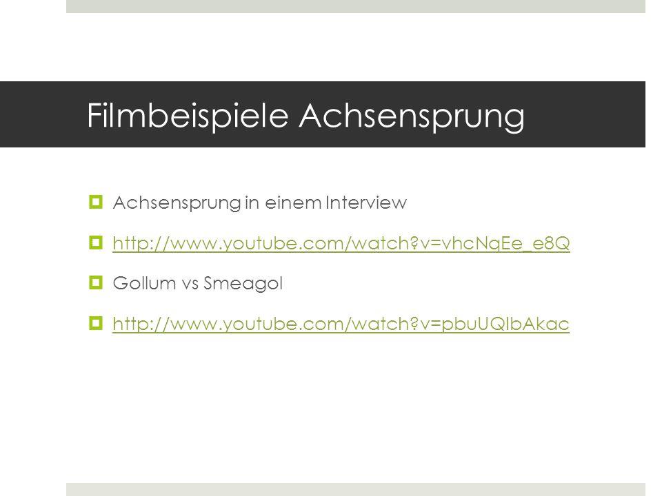 Filmbeispiele Achsensprung  Achsensprung in einem Interview  http://www.youtube.com/watch?v=vhcNqEe_e8Q http://www.youtube.com/watch?v=vhcNqEe_e8Q 