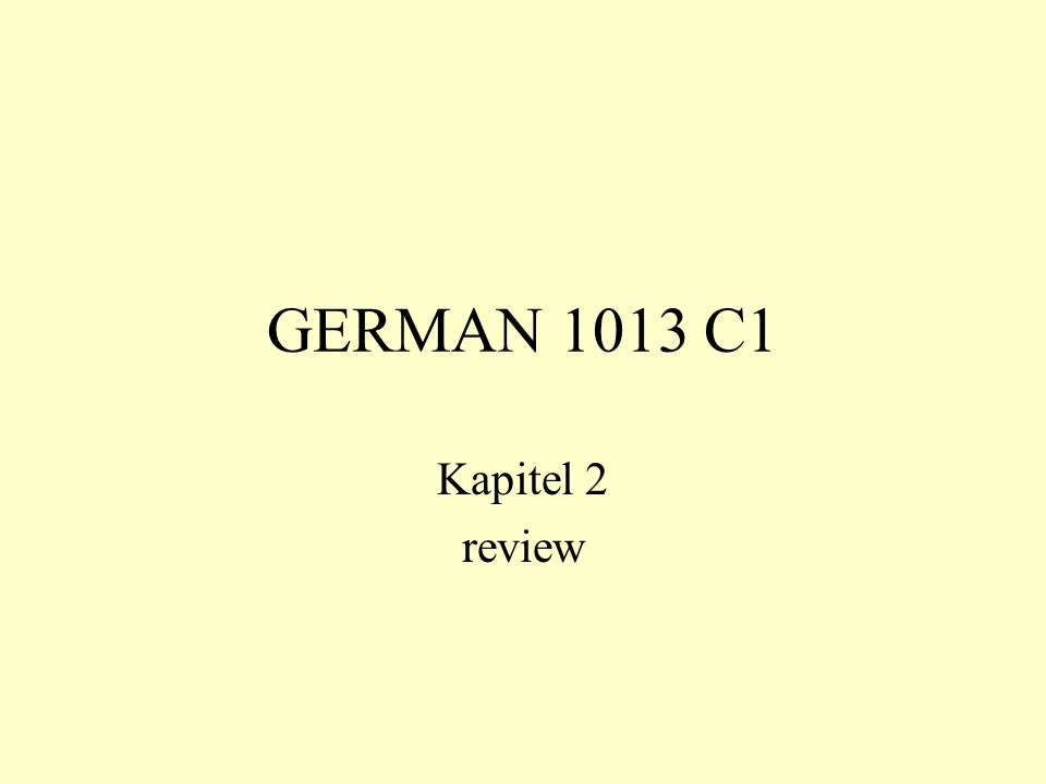 GERMAN 1013 C1 Kapitel 2 review