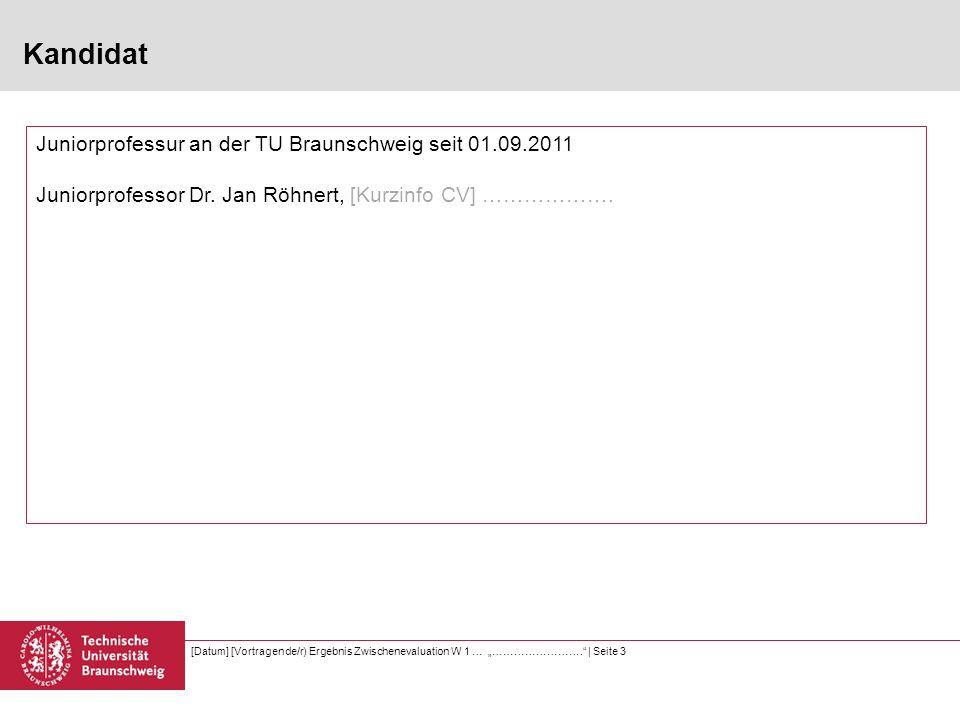 """[Datum] [Vortragende/r) Ergebnis Zwischenevaluation W 1 … """"…………………….   Seite 4 Selbstbericht gem."""